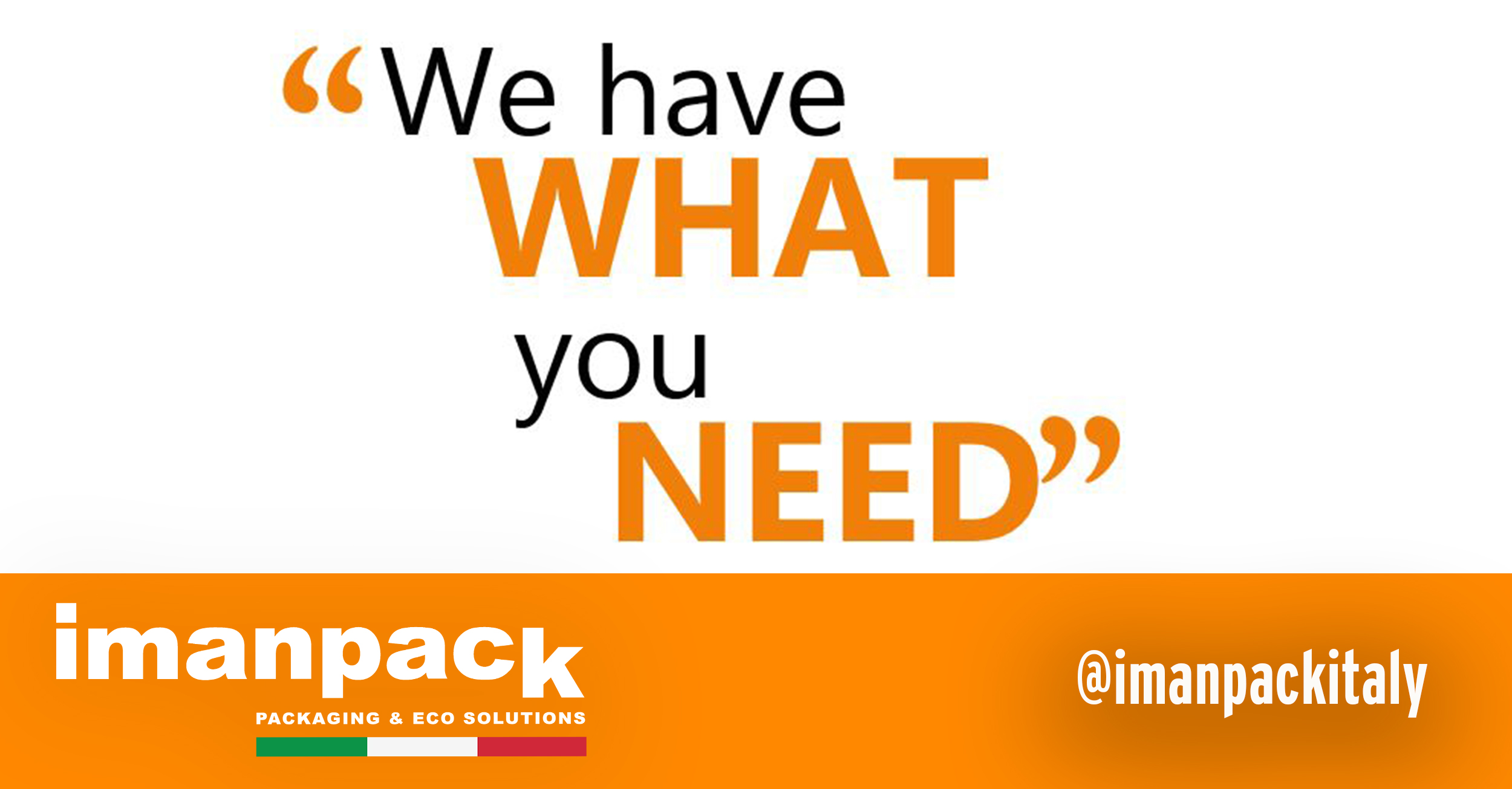 Imanpack Packaging provides tailor-made solutions for your needs